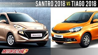 Hyundai Santro 2018 vs Tata Tiago 2018 Comparison | Hindi | MotorOctane