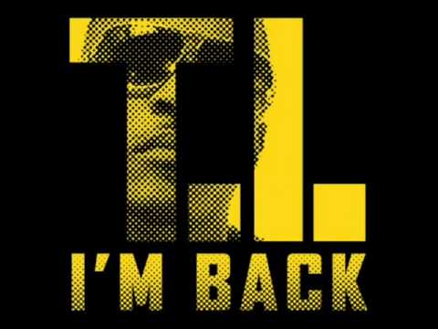 T.I. - Im Back (dirty)