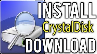 How to Download & Install  CrystalDiskInfo