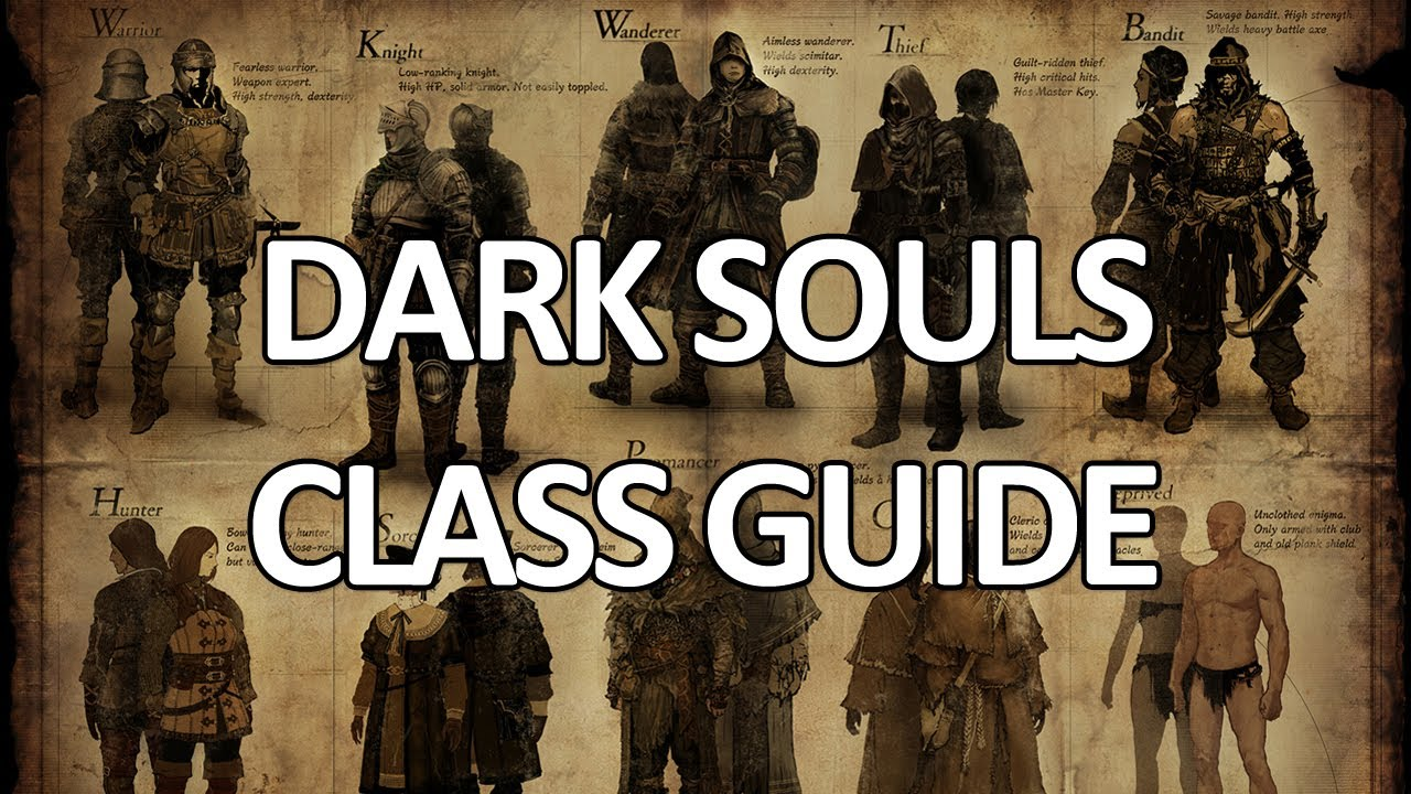 Dark Souls - Class Guide - YouTube