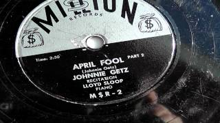 April Fool Part 2 - Johnnie Getz And Lloyd Sloop
