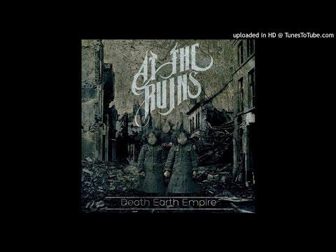 At The Ruins - Death Earth Empire (Full Album)