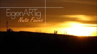 FAUVE ≠ NUITS FAUVES (EigenARTig Remix)