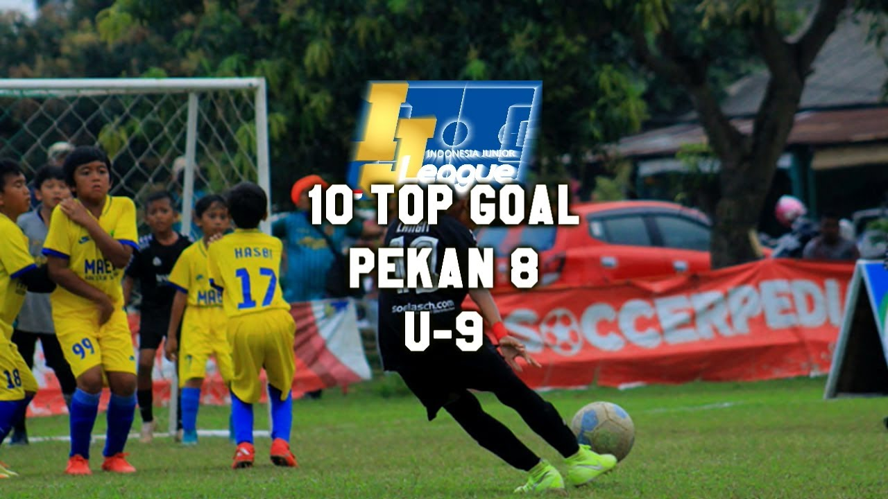 Top 10 Goal Indonesia Junior League Pekan ke 8 [U-9] 2020-2021