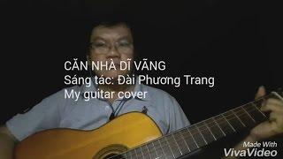 Căn nhà dĩ vãng - Guitar cover