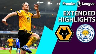 Wolves v. Leicester City | PREMIER LEAGUE EXTENDED HIGHLIGHTS | 1/19/19 | NBC Sports
