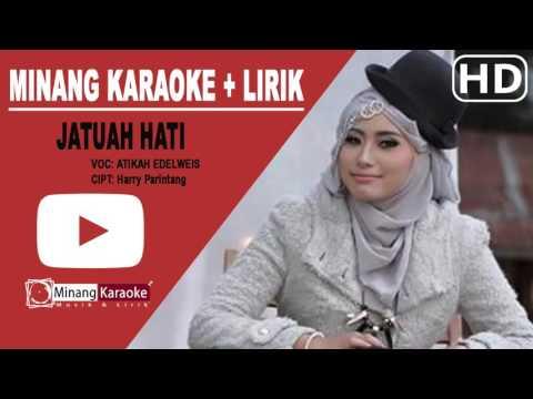 Atikah Edelweis - Jatuah Hati Karaoke