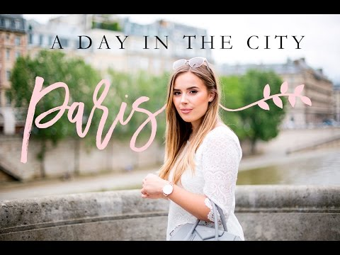 A DAY IN THE CITY: PARIS | Hello October