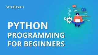 Python Programming   Python Programming For Beginners   Python Programming Tutorial   Simplilearn