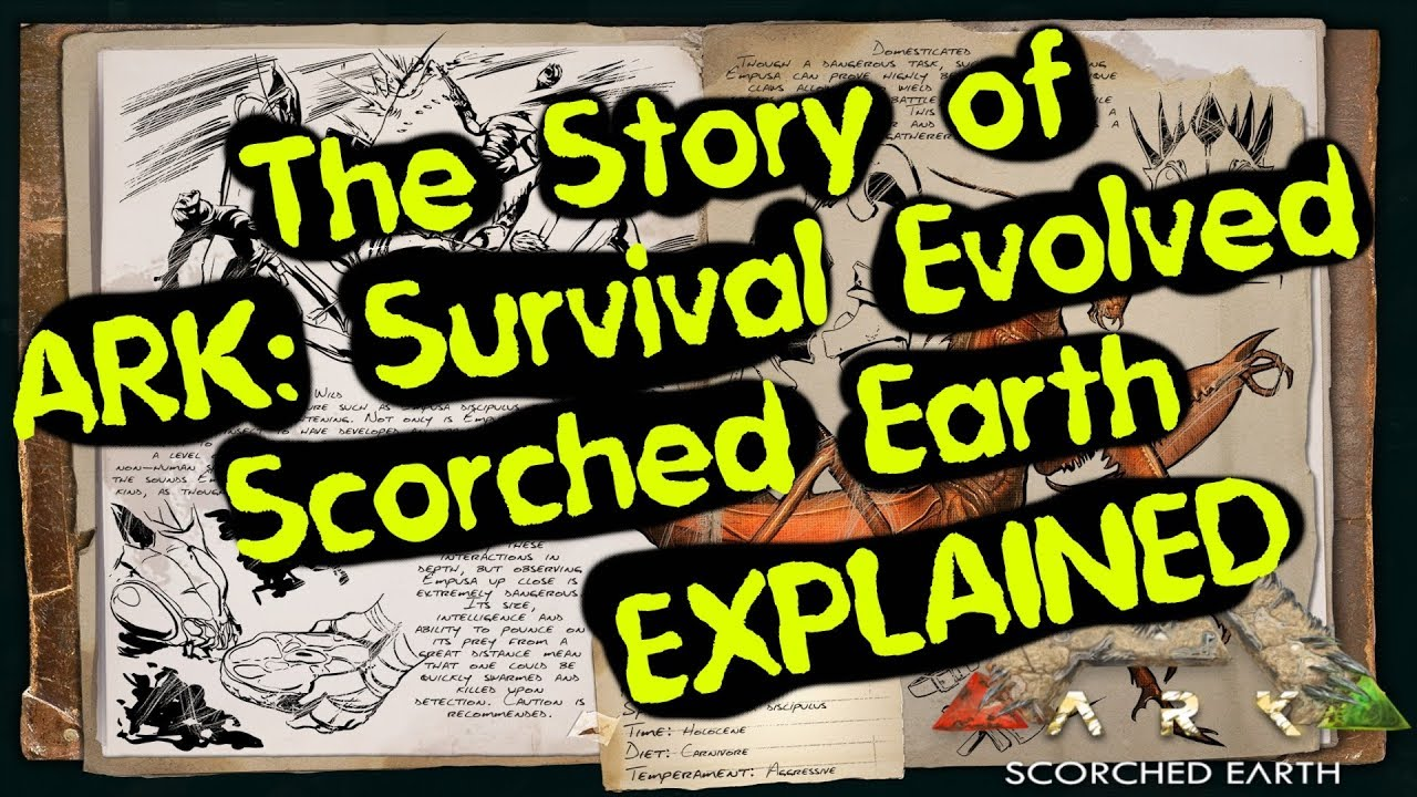 The Story of ARK: Survival Evolved Explained, Part 2: Scorched Earth