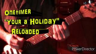 "Onetimer""Your a Holiday""SupeMan Improvs Lyrics @VTV Live 24/7"