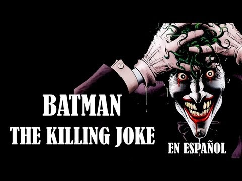 Batman: The Killing Joke (La Broma Asesina) - Cómic en Español