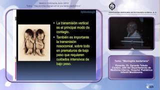 Meningitis bacteriana - Dr. Gerardo Toledo Cortina - 25 de Julio del 2013