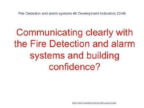 Fire Detection and alarm systems 46 Development Indicators