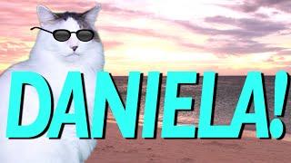 HAPPY BIRTHDAY DANIELA! - EPIC CAT Happy Birthday Song