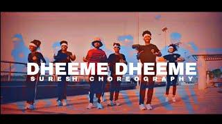 DHEEME DHEEME DANCE VIDEO/ CHOREOGRAPHY   SURESH PATEL/