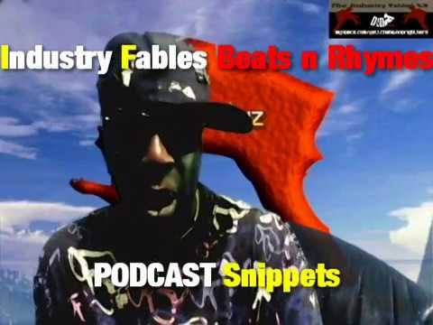 INDUSTRY FABLES (BnR) SNIPPETS Hip Hop, Politics & Cuiseliners