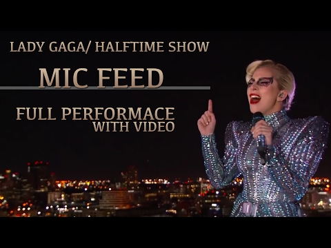 Lady Gaga - Superbowl vocals (MIC FEED)[Full Video]