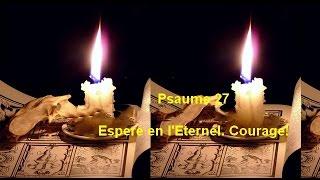 Psaume 27- Espère en l