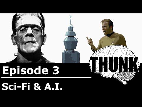 THUNK - 3. Sci Fi and A.I.