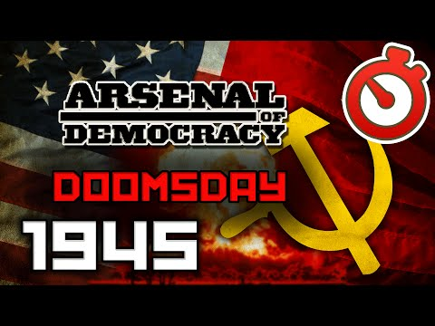 Arsenal of Democracy - Operation Unthinkable Doomsday 1945 Timelapse
