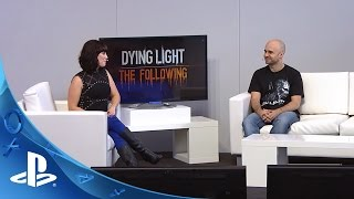 PlayStation Experience 2015: Dying Light: The Following - LiveCast Coverage | PS4