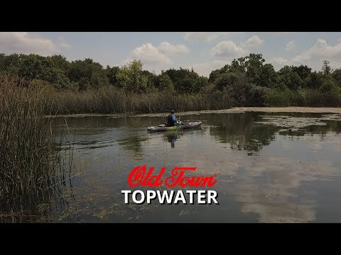 Old Town Topwater Review