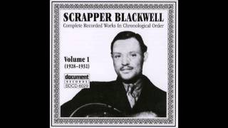 SCRAPPER BLACKWELL (solo recordings)
