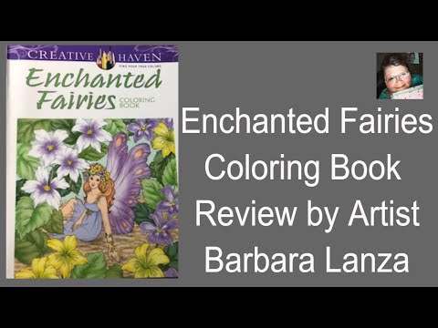 Enchanted Fairies Coloring Book Review by Artist Barbara Lanza and Dover Publications