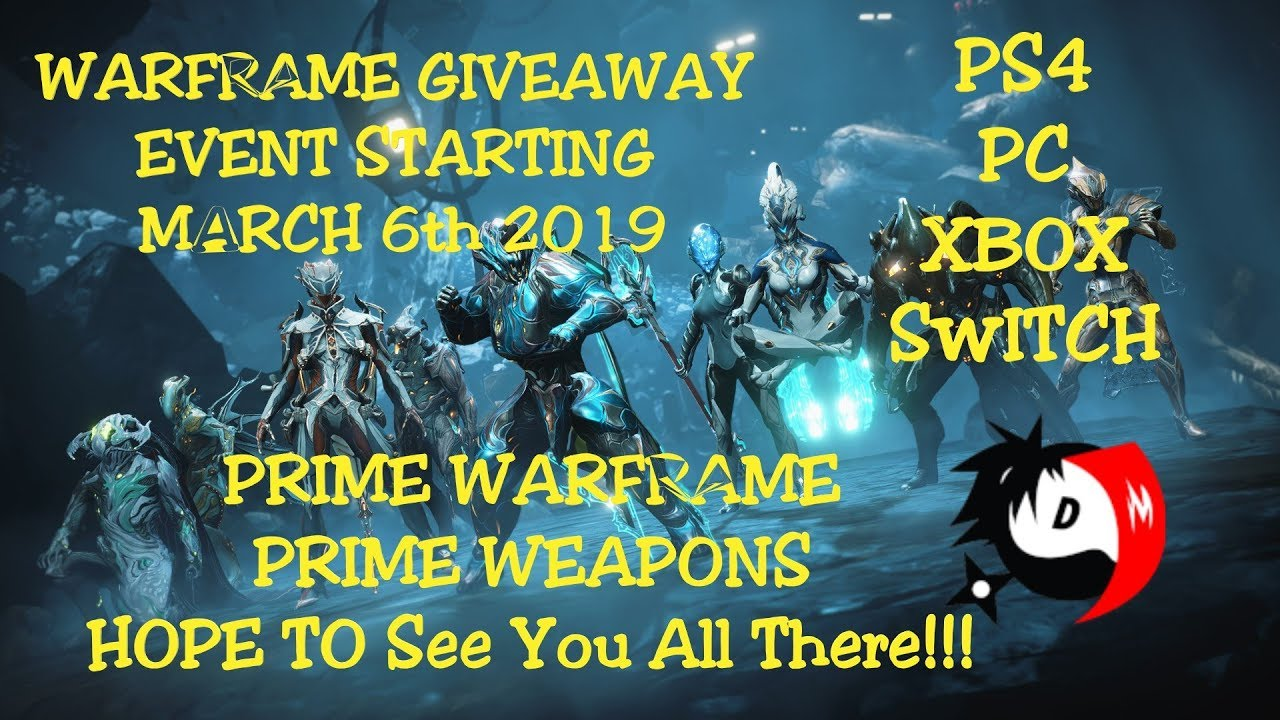warframe giveaway 2019 giveaway event march to april 2019 warframe youtube 6307