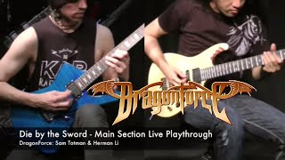 DragonForce - Die by the Sword (Herman Li & Sam Totman Main Section Live Playthrough)