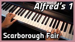 ♪ Scarborough Fair ♪ Piano | Alfred's 1
