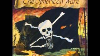 American Wake - She Swears Like A Sailor