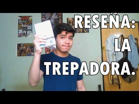 Reseña: La Trepadora - Rómulo Gallegos.