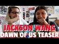 Jackson Wang 'Dawn of us' Teaser REACTION!!!