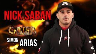Nick Saban - Simon Arias - G.R.I.N.D. MESSAGES