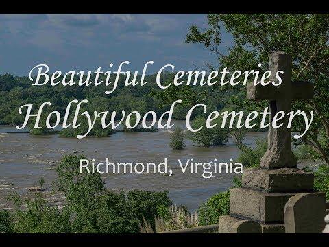 Famous Cemetery Series: Hollywood Cemetery, Richmond, Virginia