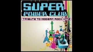 Viva La Vida - Super Power Club: 8-Bit Tribute to Modern Rock Hits