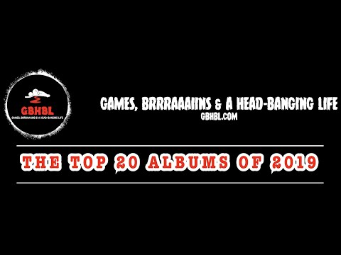 GBHBL's Top 20 Albums of 2019!