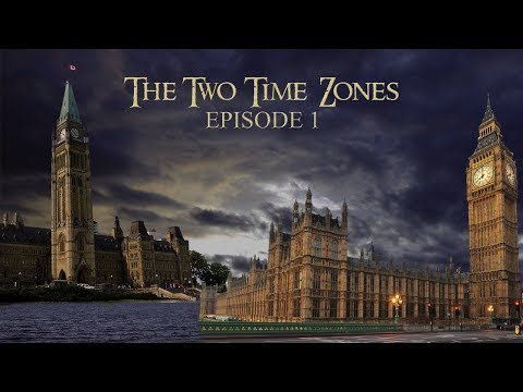 The Two Time Zones - Episode 1