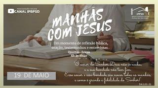 PROGRAMA MANHÃS COM JESUS