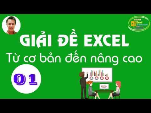 Hà Quang Dương Giải bài tập Excel từ cơ bản đến nâng cao   Đề số 01
