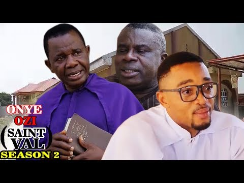 Onye Ozi St Val. Season 2 - Latest Nigeria Nollywood Igbo Movie