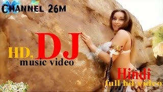 new hindi dj song 2018 | new dj songs 2019 / hindi remix old/hit hindi songs2018