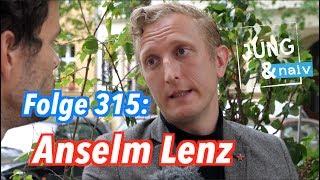 Anselm Lenz über antikapitalistischen Lobbyismus - Jung & Naiv: Folge 315