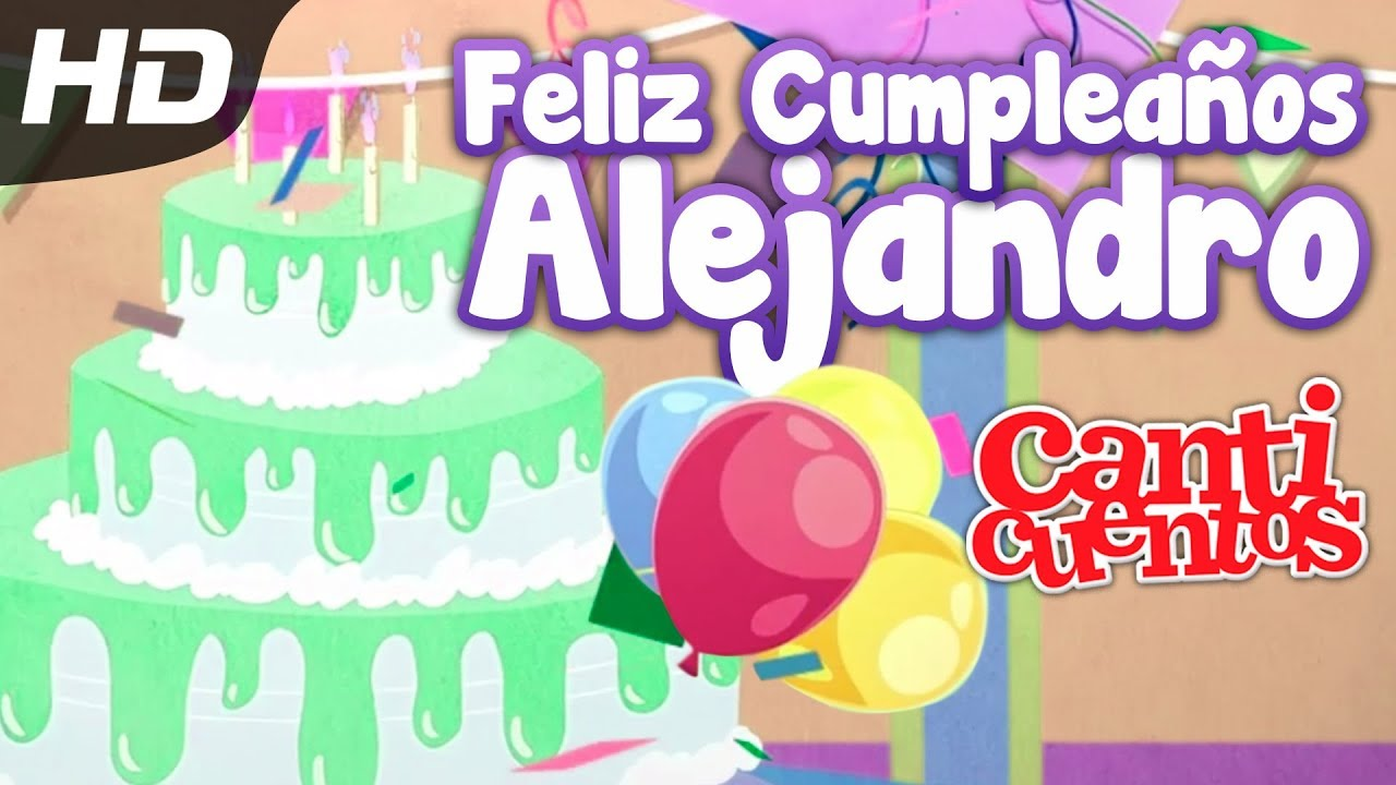 Cumple Anos Bola De Pelos: Feliz Cumpleaños Alejandro