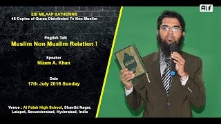 Full HD : English Talk : Muslim Non Muslim Relation ! - Adv. Nizam A. Khan