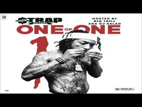 Strap Da Fool - One Of One [FULL MIXTAPE + DOWNLOAD LINK] [2017]
