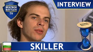 Skiller the World Champion from Bulgaria - Interview - Beatbox Battle TV ♛♛♛
