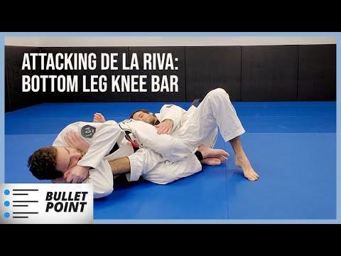 Attacking De La Riva Guard (Pt.1) - Bottom Leg Knee Bar off Deep De La Riva (BULLET POINT)